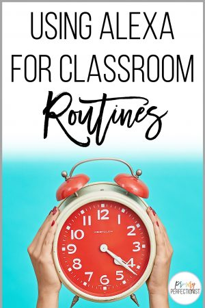 using alexa for classroom routines