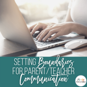 setting-boundaries-for-parent-teacher-communication