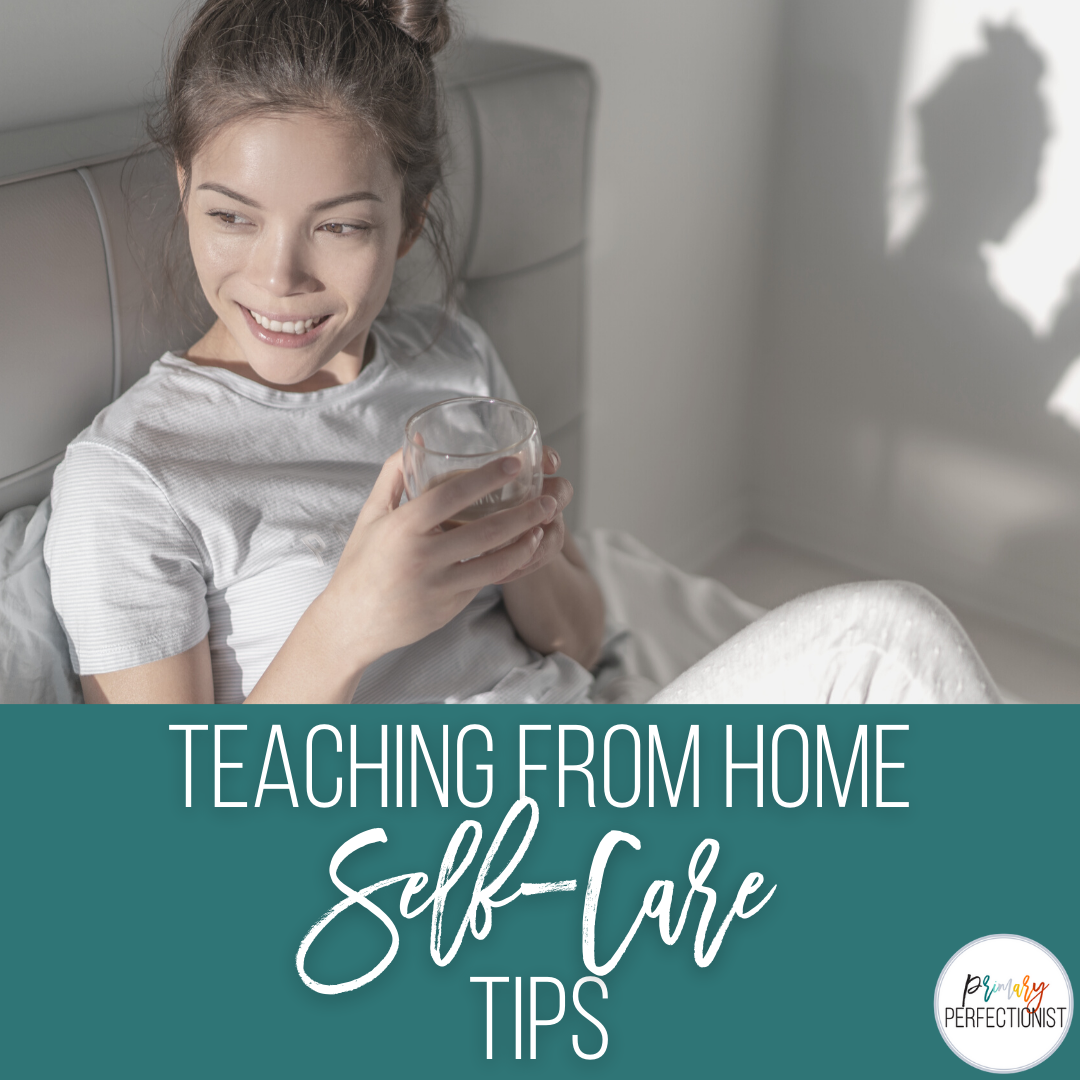 teaching-from-home-self-care-tips